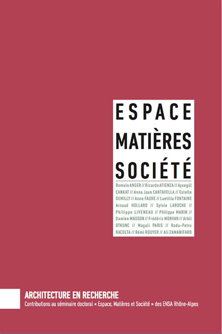Espace, matières, société